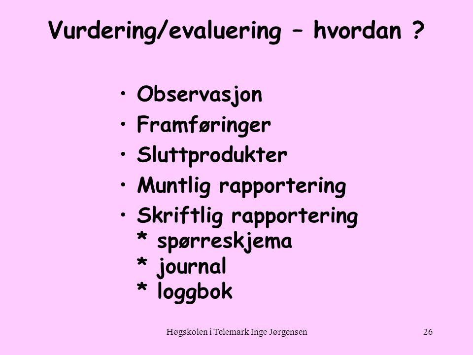 Vurdering/evaluering – hvordan