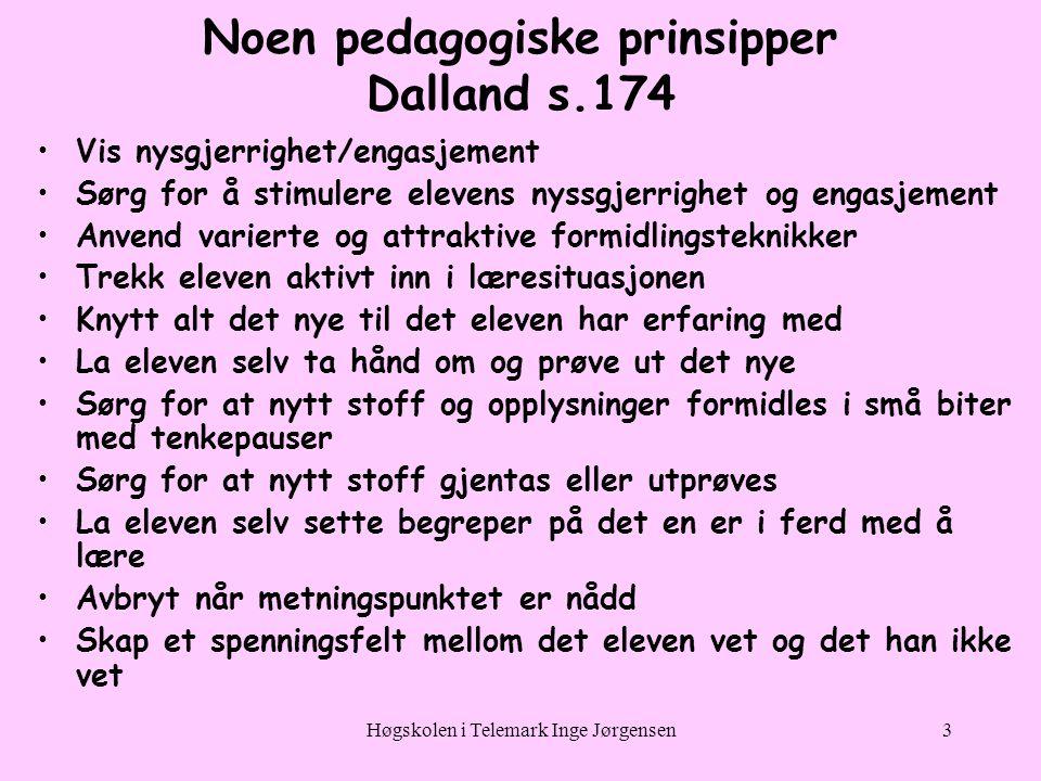 Noen pedagogiske prinsipper Dalland s.174