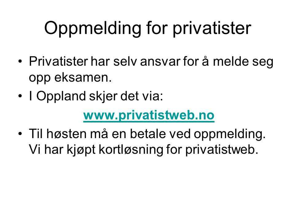 Oppmelding for privatister