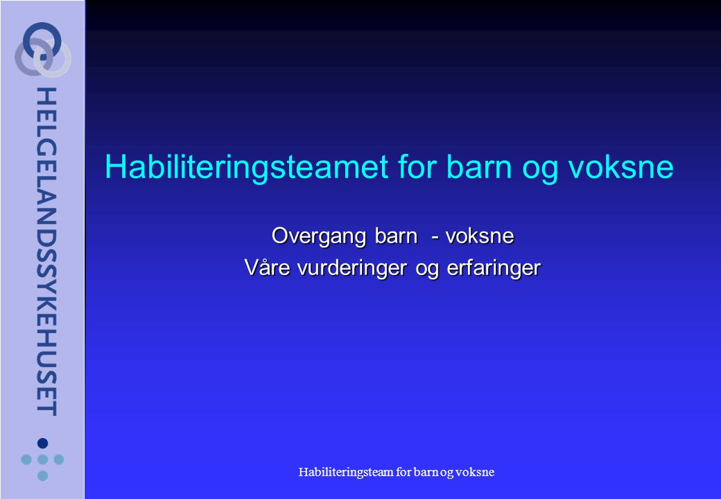 Habiliteringsteamet for barn og voksne