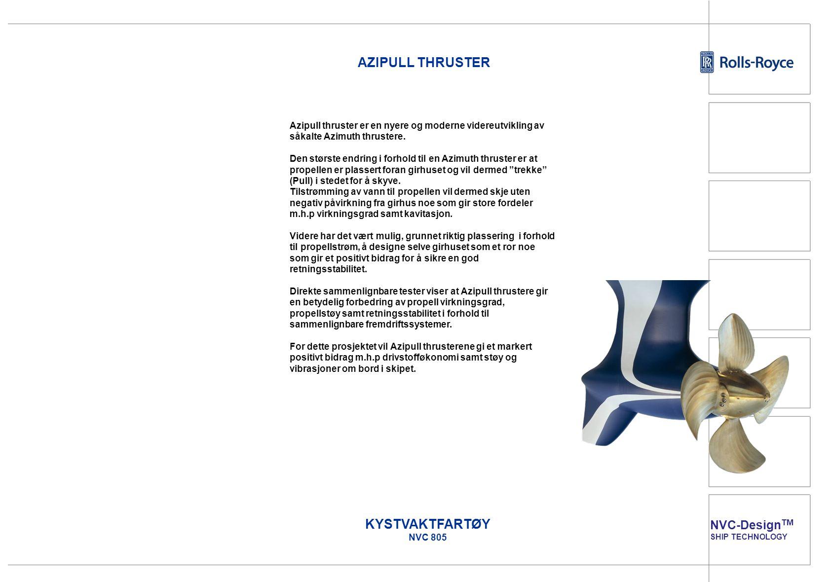 AZIPULL THRUSTER KYSTVAKTFARTØY NVC 805 NVC-DesignTM