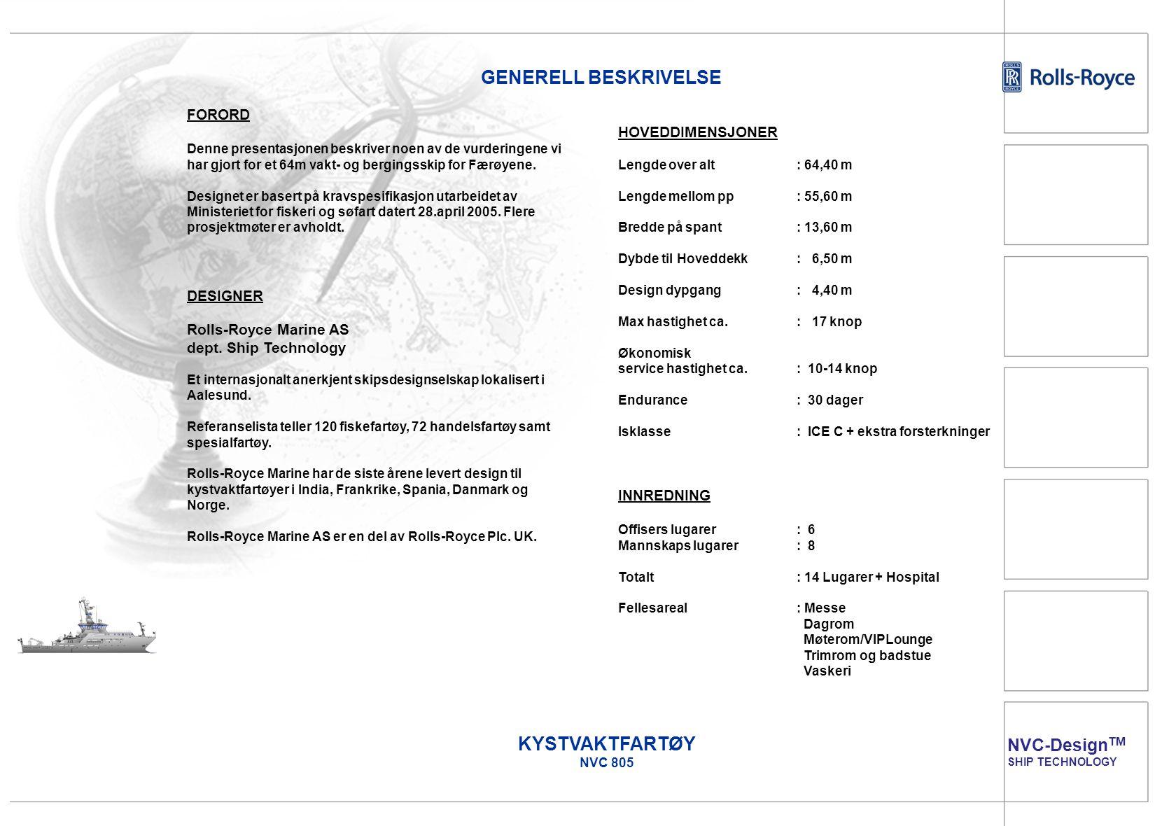 GENERELL BESKRIVELSE KYSTVAKTFARTØY NVC 805 NVC-DesignTM