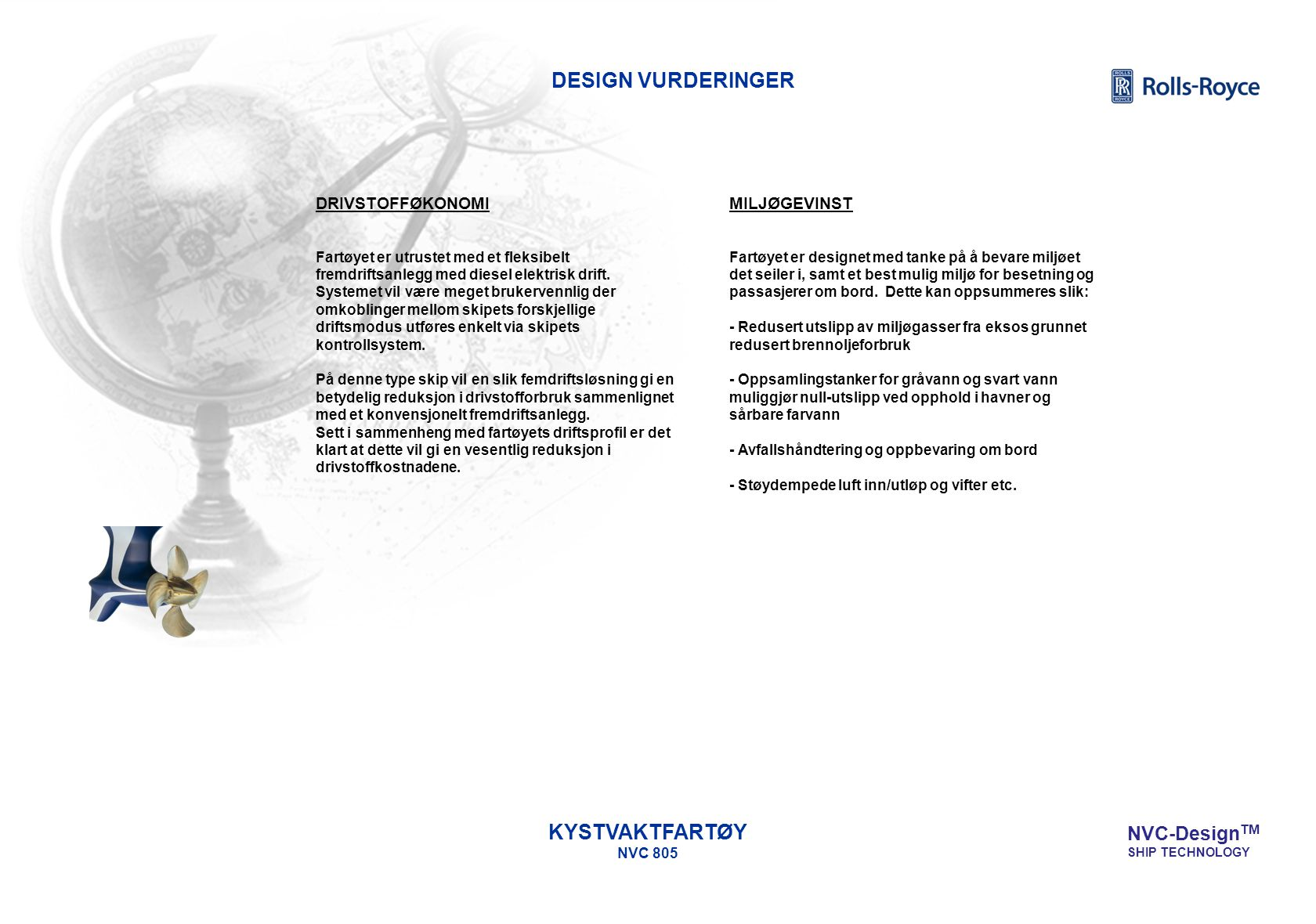 DESIGN VURDERINGER KYSTVAKTFARTØY NVC 805 NVC-DesignTM