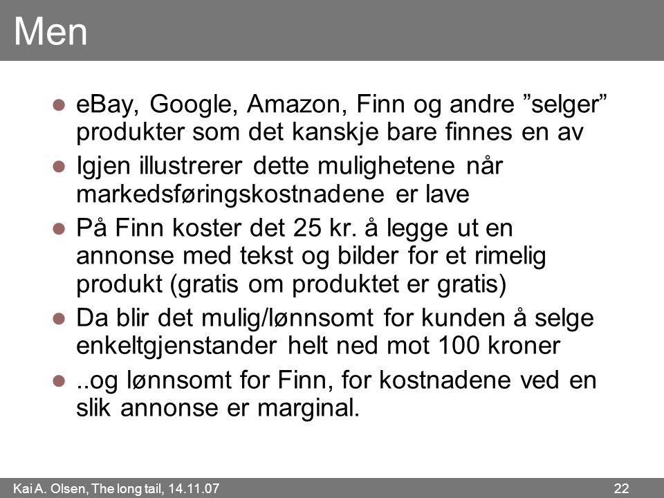 Men eBay, Google, Amazon, Finn og andre selger produkter som det kanskje bare finnes en av.