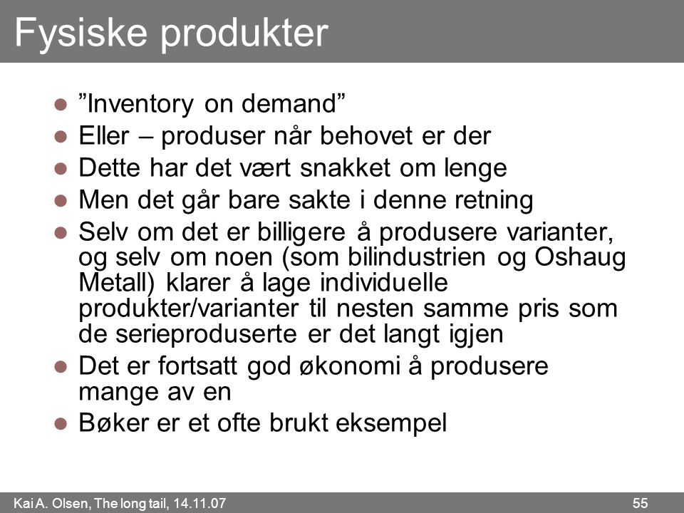 Fysiske produkter Inventory on demand