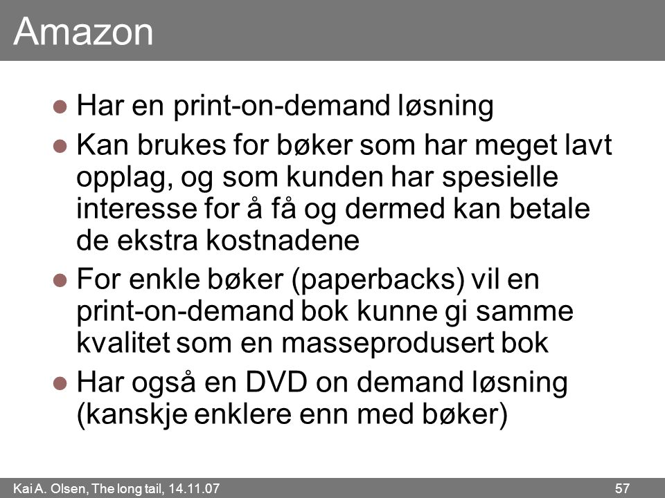 Amazon Har en print-on-demand løsning