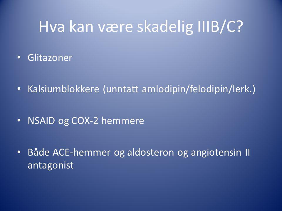Hva kan være skadelig IIIB/C