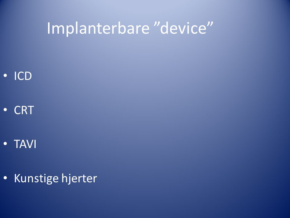 Implanterbare device