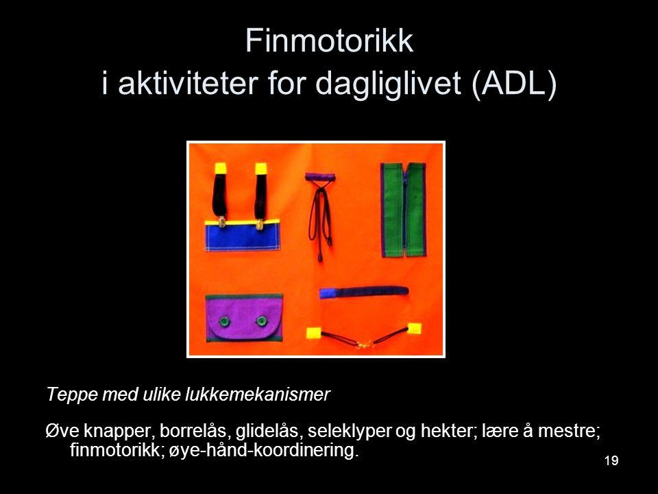 Finmotorikk i aktiviteter for dagliglivet (ADL)