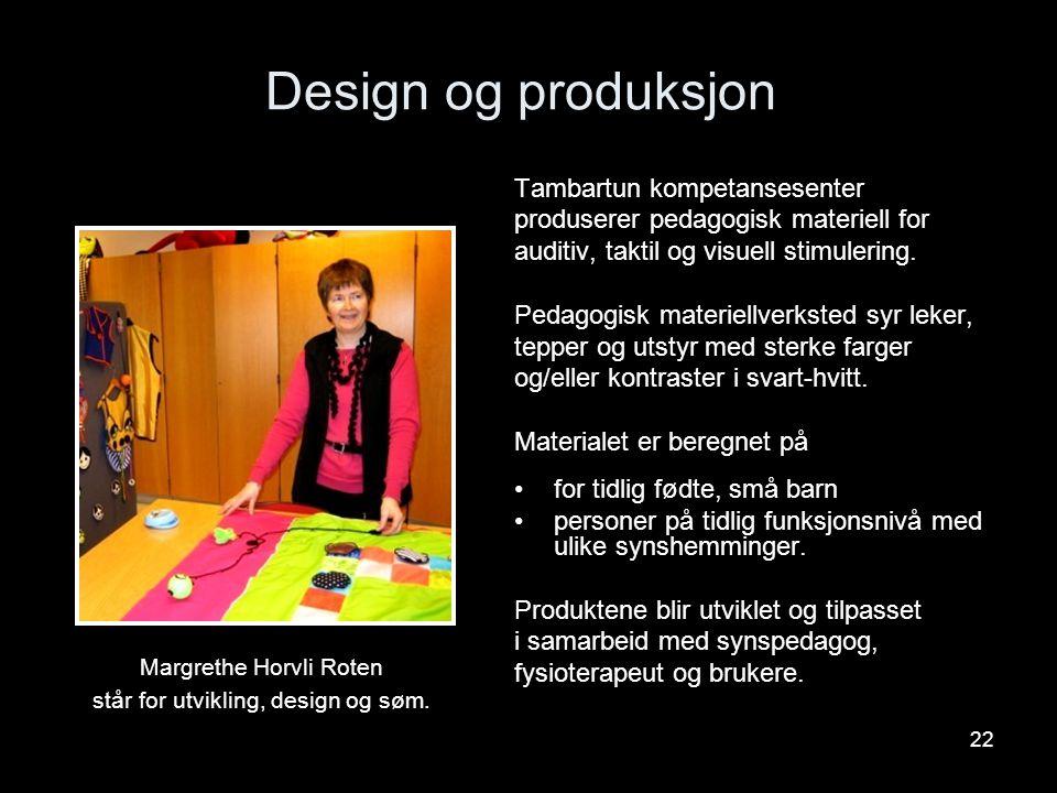 Margrethe Horvli Roten står for utvikling, design og søm.
