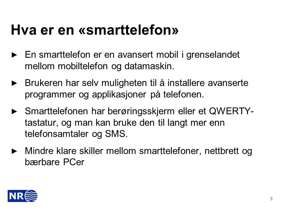 Hva er en «smarttelefon»