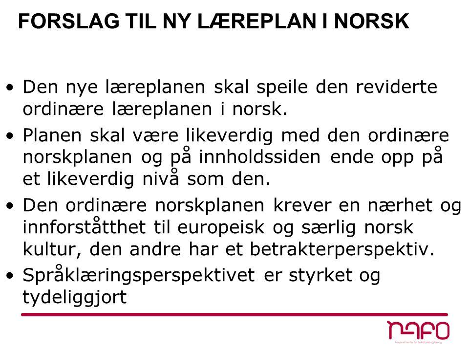 FORSLAG TIL NY LÆREPLAN I NORSK