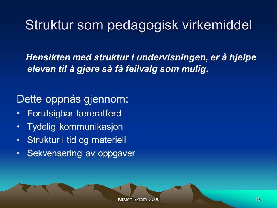 Struktur som pedagogisk virkemiddel