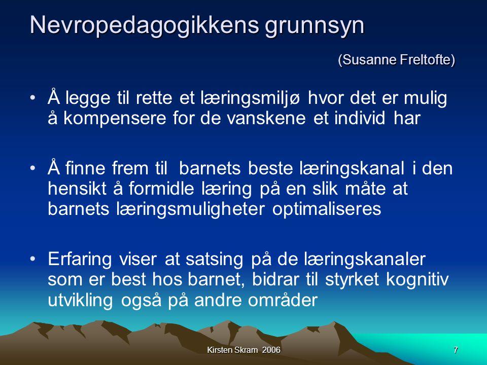 Nevropedagogikkens grunnsyn (Susanne Freltofte)