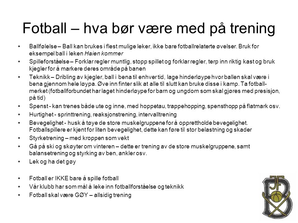 Fotball – hva bør være med på trening