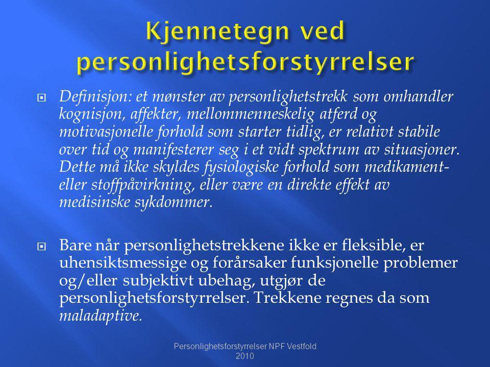 Kjennetegn ved personlighetsforstyrrelser