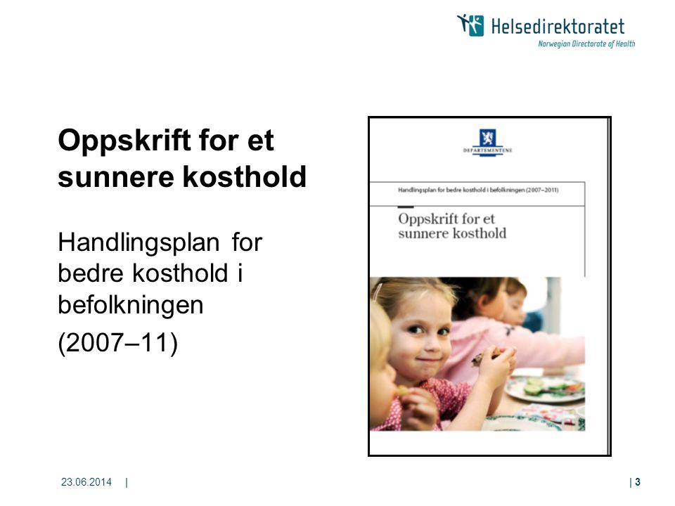 Oppskrift for et sunnere kosthold Handlingsplan for bedre kosthold i befolkningen