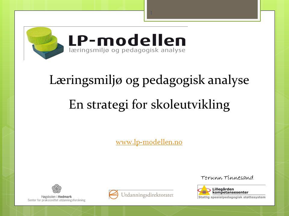 Læringsmiljø og pedagogisk analyse En strategi for skoleutvikling