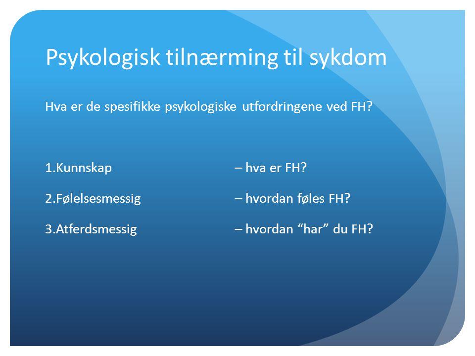 Psykologisk tilnærming til sykdom