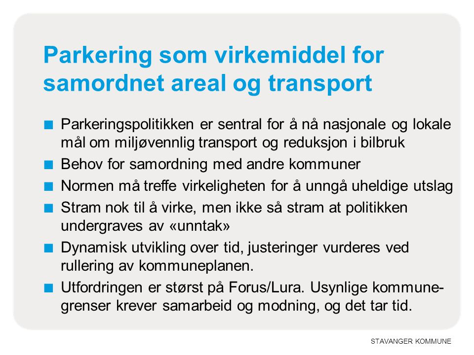 Parkering som virkemiddel for samordnet areal og transport