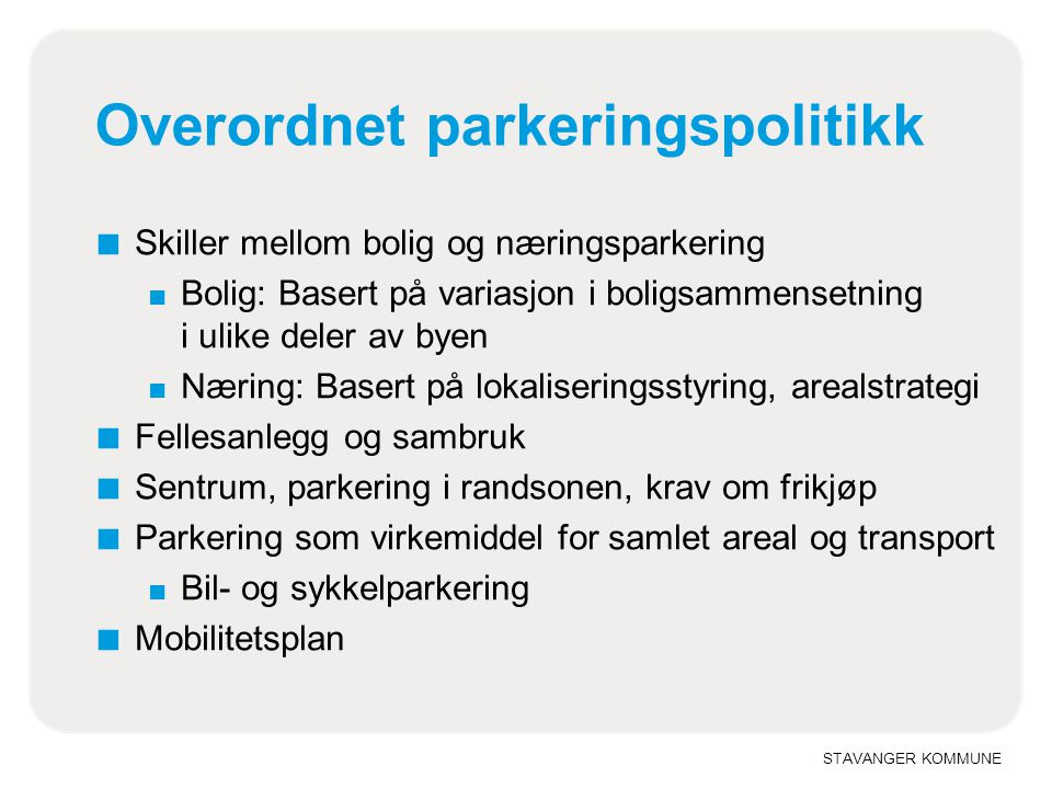 Overordnet parkeringspolitikk