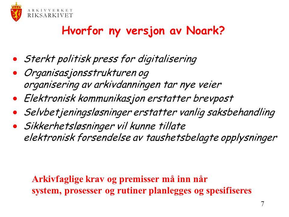 Hvorfor ny versjon av Noark