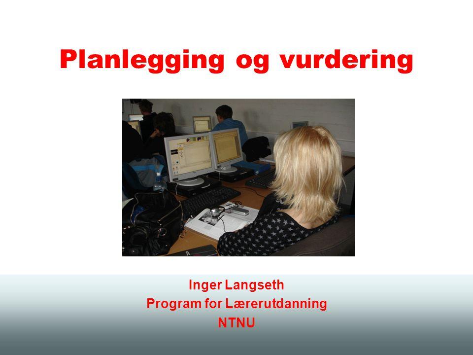 Planlegging og vurdering