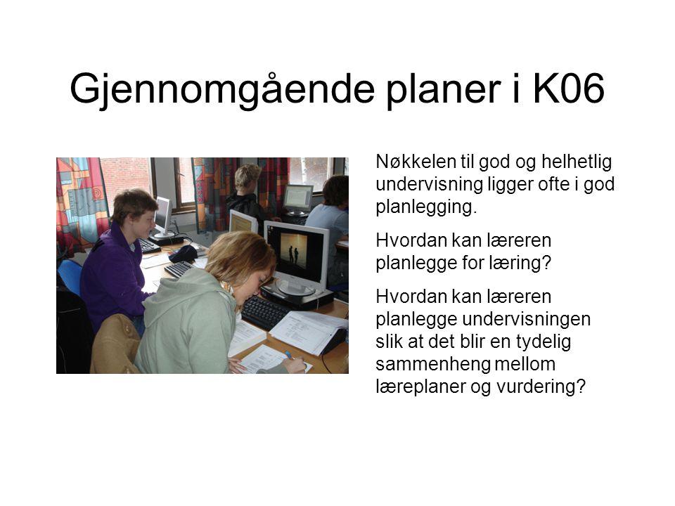 Gjennomgående planer i K06