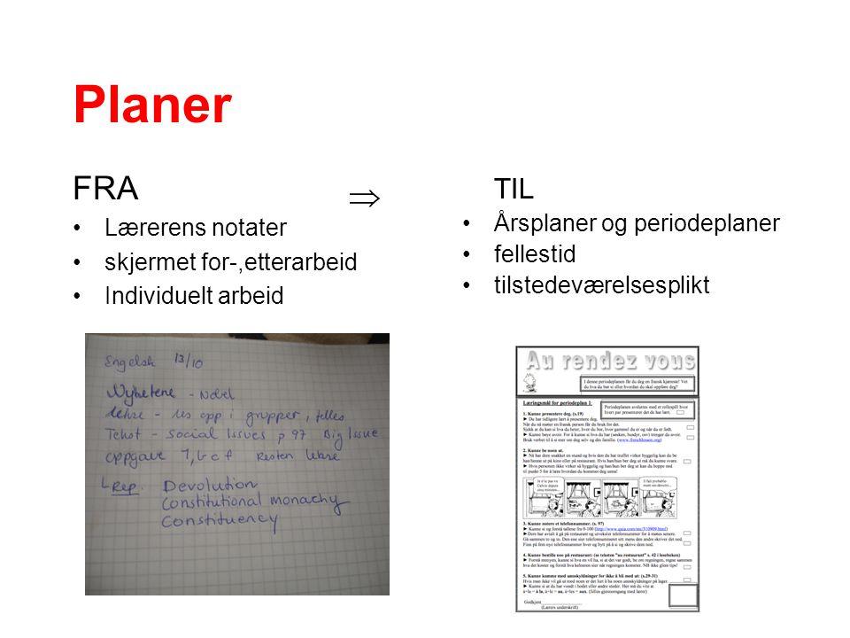 Planer FRA  TIL Lærerens notater Årsplaner og periodeplaner