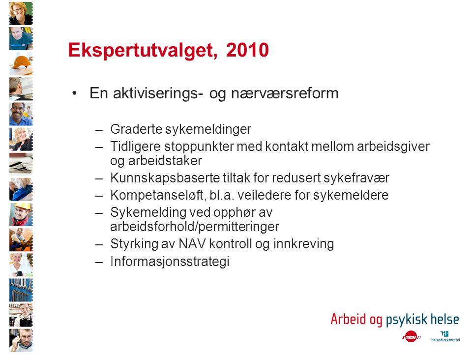 Ekspertutvalget, 2010 En aktiviserings- og nærværsreform