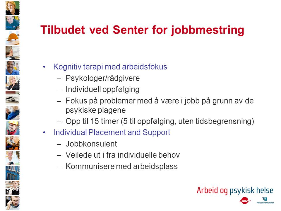 Tilbudet ved Senter for jobbmestring