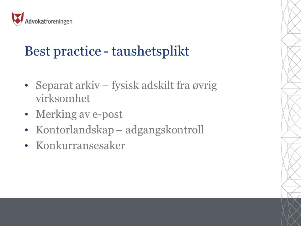Best practice - taushetsplikt