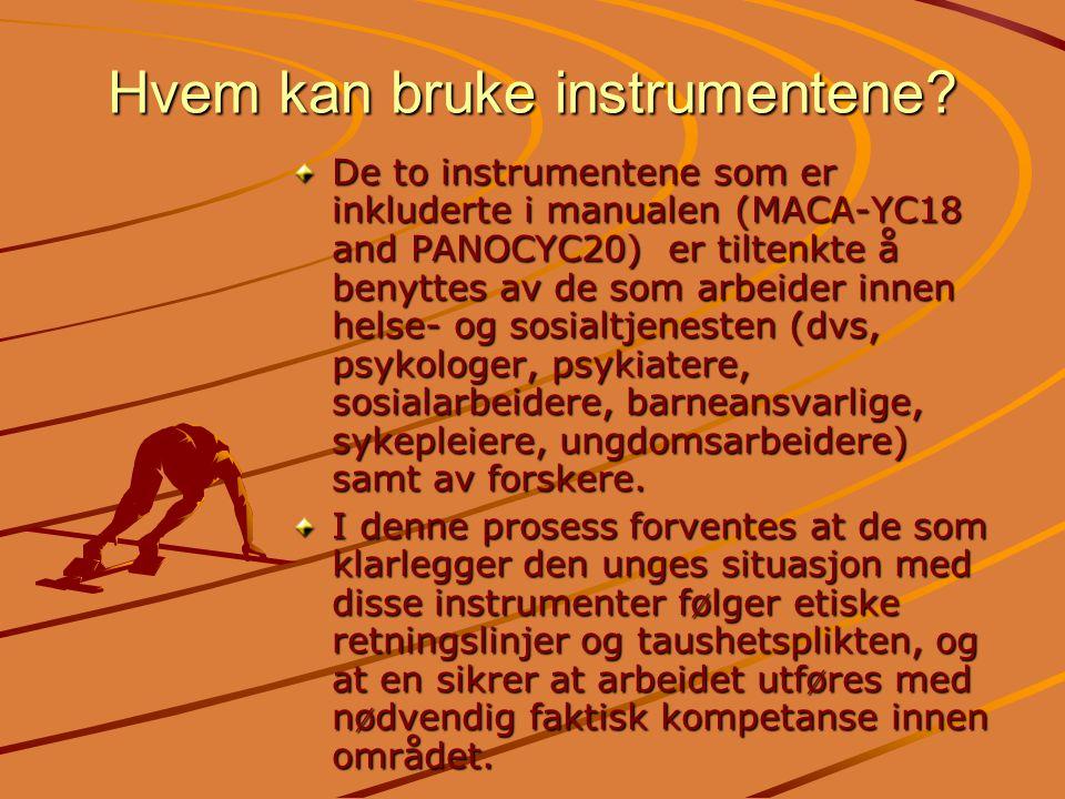Hvem kan bruke instrumentene