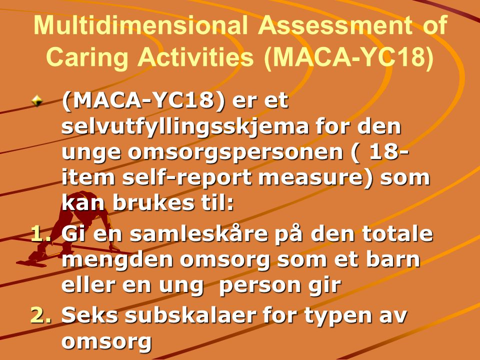 Multidimensional Assessment of Caring Activities (MACA-YC18)