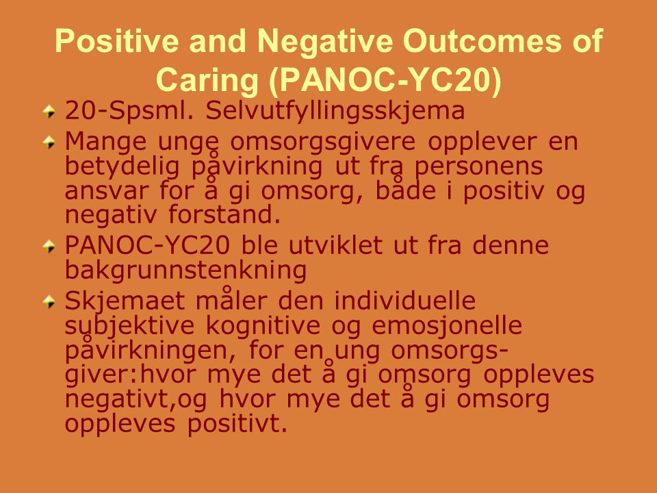 Positive and Negative Outcomes of Caring (PANOC-YC20)
