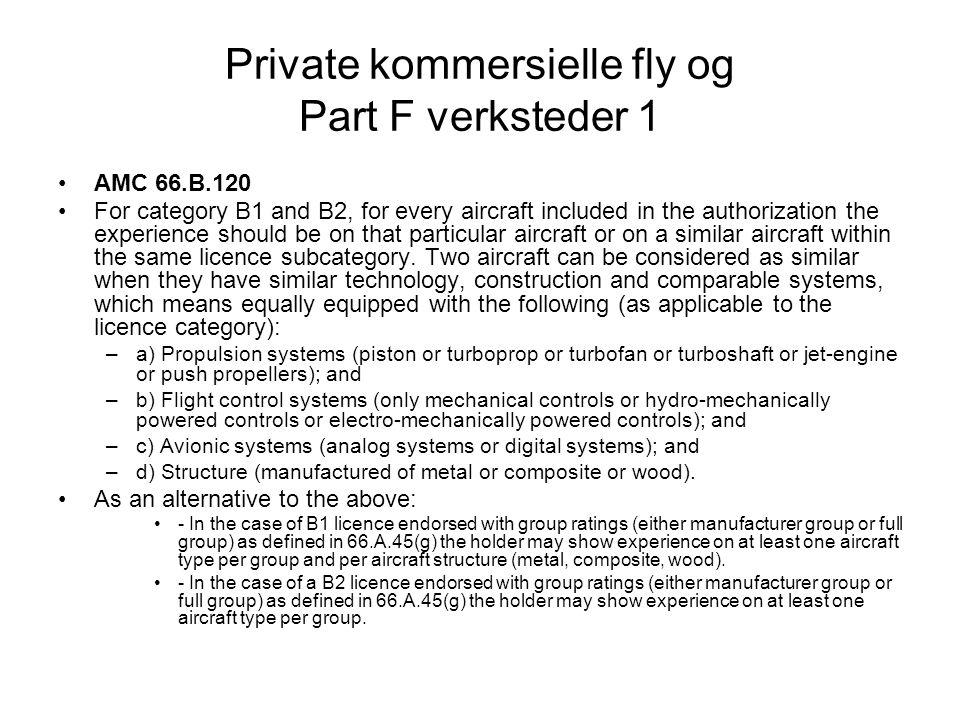 Private kommersielle fly og Part F verksteder 1
