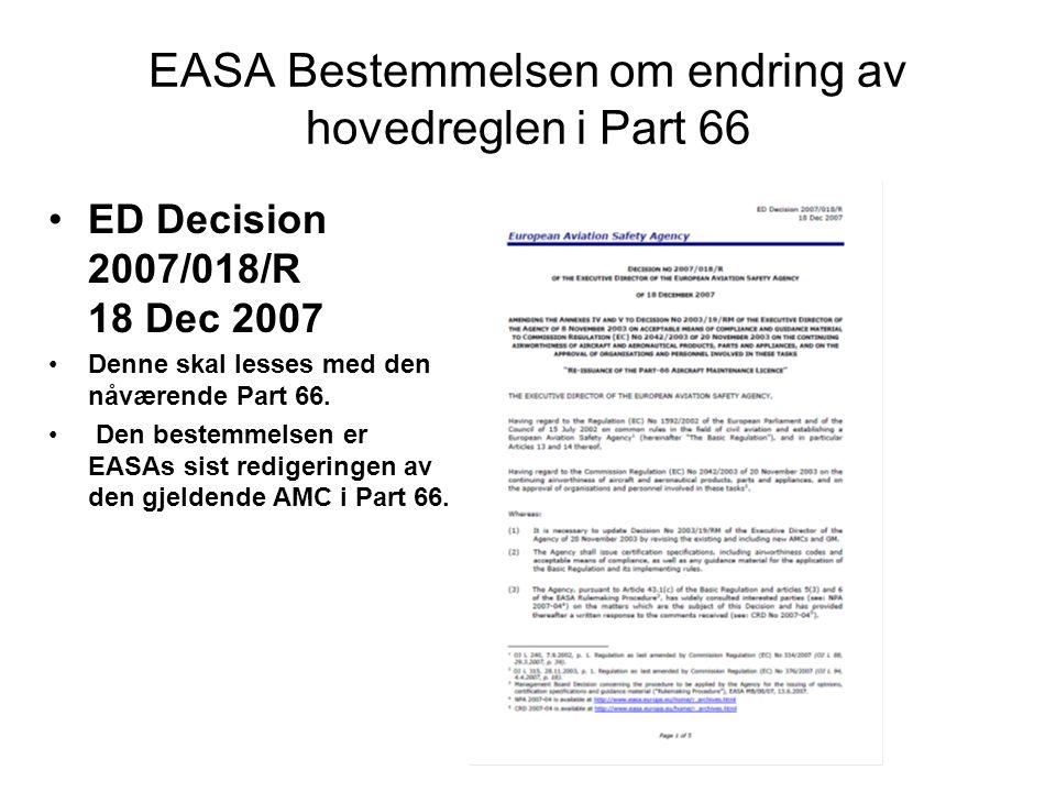 EASA Bestemmelsen om endring av hovedreglen i Part 66