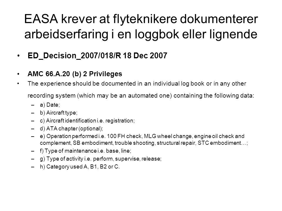 EASA krever at flyteknikere dokumenterer arbeidserfaring i en loggbok eller lignende