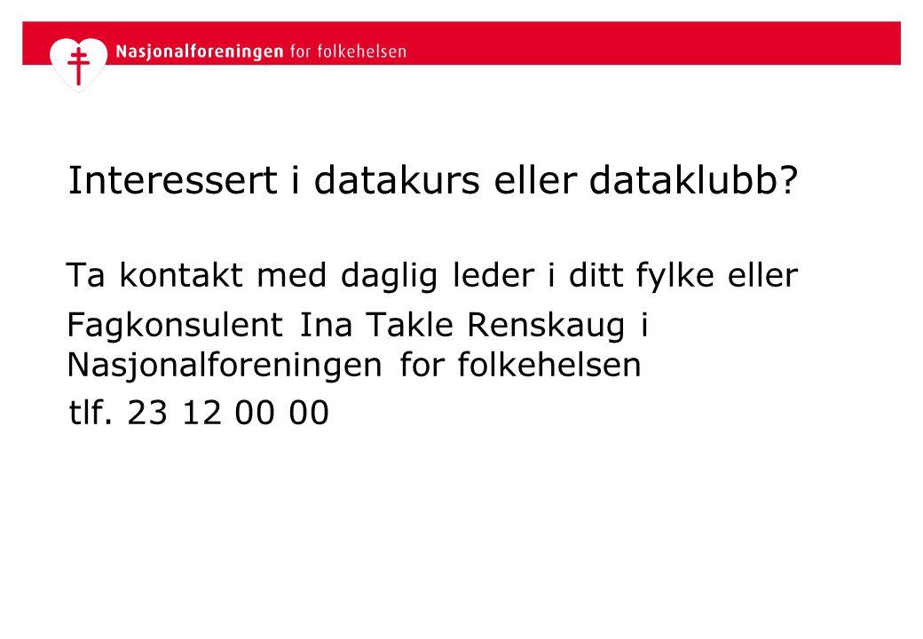 Interessert i datakurs eller dataklubb