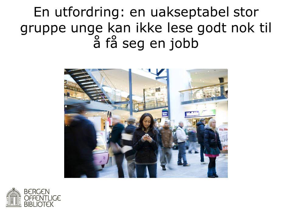 En utfordring: en uakseptabel stor gruppe unge kan ikke lese godt nok til å få seg en jobb