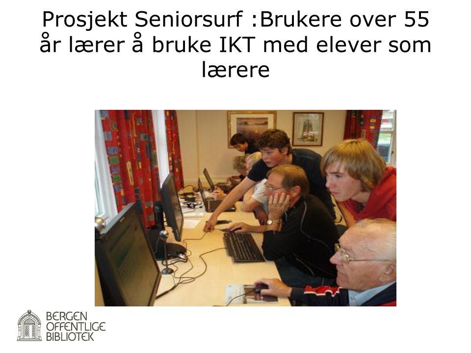 Prosjekt Seniorsurf :Brukere over 55 år lærer å bruke IKT med elever som lærere