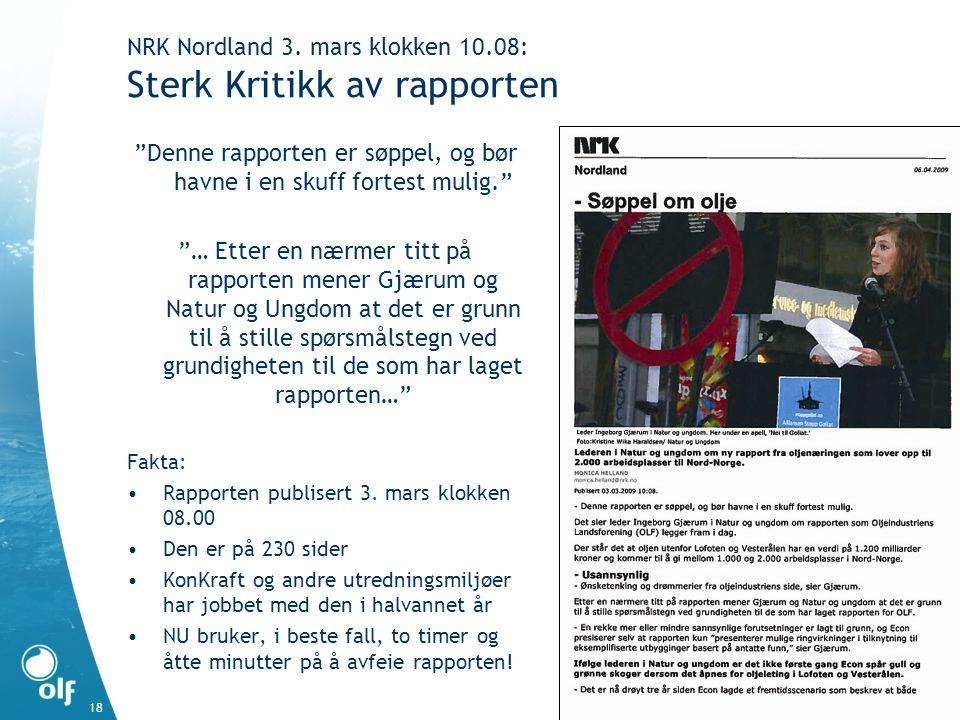 NRK Nordland 3. mars klokken 10.08: Sterk Kritikk av rapporten
