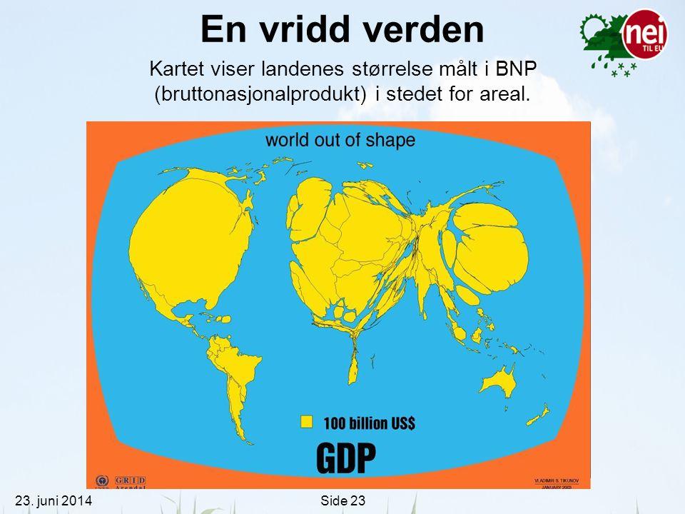 En vridd verden Kartet viser landenes størrelse målt i BNP (bruttonasjonalprodukt) i stedet for areal.