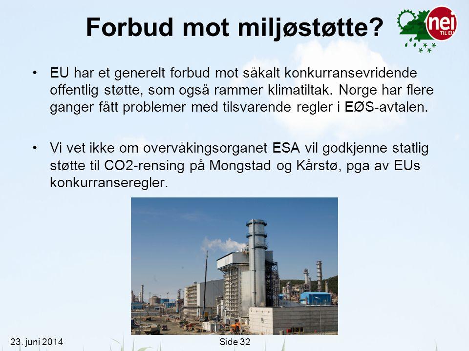 Forbud mot miljøstøtte