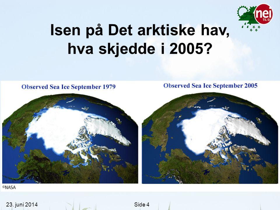Isen på Det arktiske hav, hva skjedde i 2005