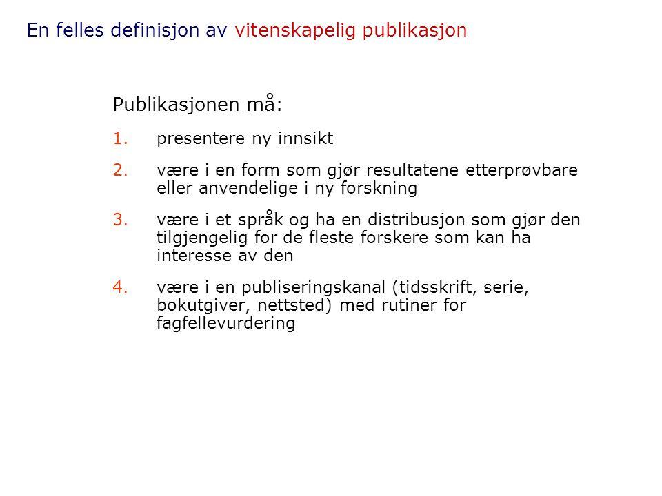 En felles definisjon av vitenskapelig publikasjon