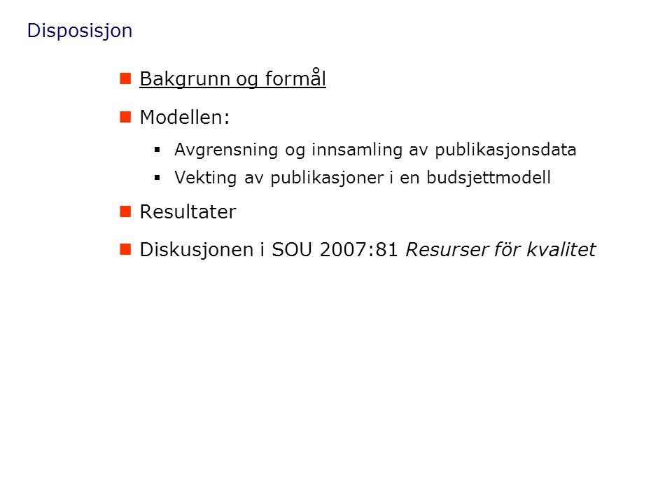 Diskusjonen i SOU 2007:81 Resurser för kvalitet