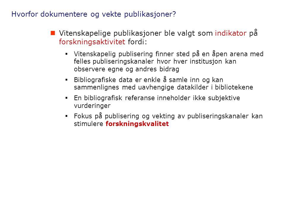 Hvorfor dokumentere og vekte publikasjoner