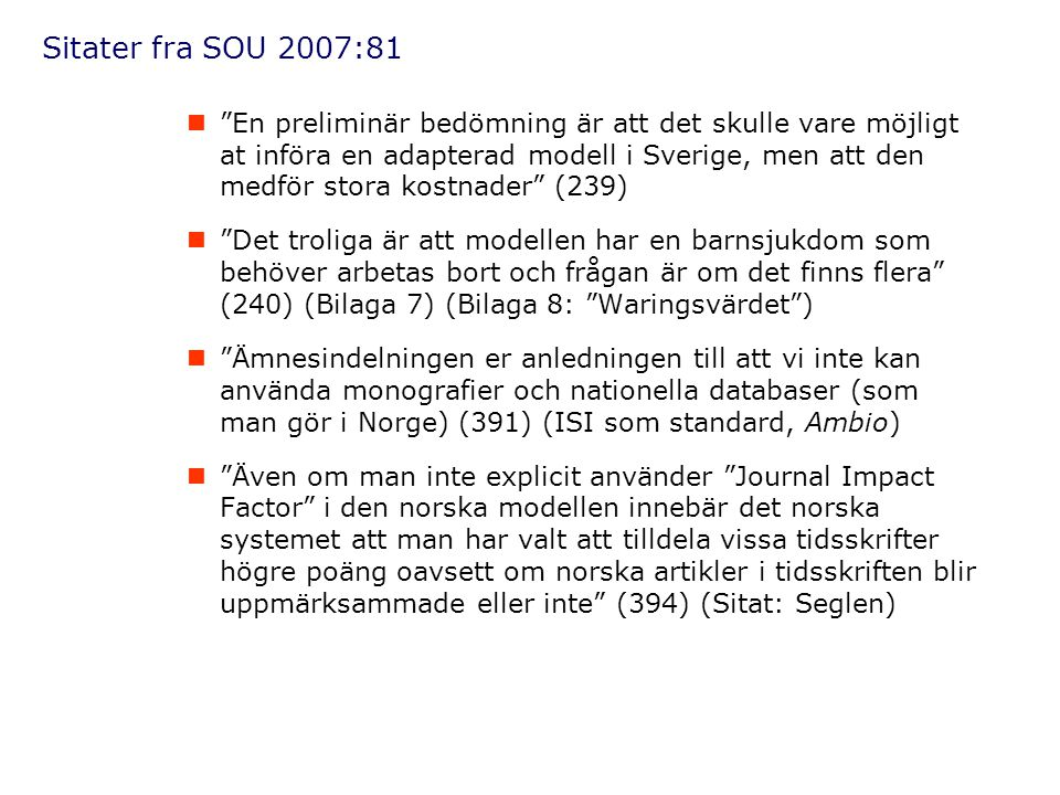Sitater fra SOU 2007:81