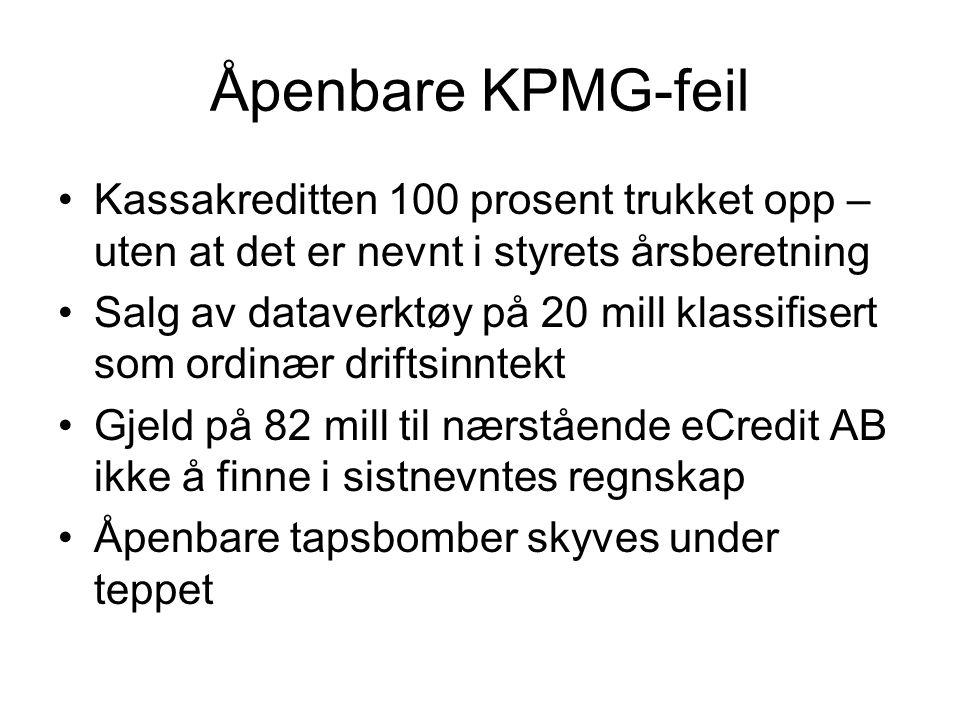 Åpenbare KPMG-feil Kassakreditten 100 prosent trukket opp – uten at det er nevnt i styrets årsberetning.